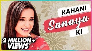 Video KAHANI SANAYA KI | Lifestory of Sanaya Irani | Biography | TellyMasala MP3, 3GP, MP4, WEBM, AVI, FLV Desember 2018