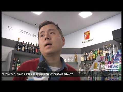 22/01/2020   GIOIELLIERE AGGREDITO CON SOSTANZA IRRITANTE