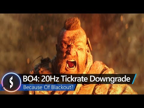 BO4  20Hz Tickrate Downgrade Because Of Blackout  8f27d67aa82