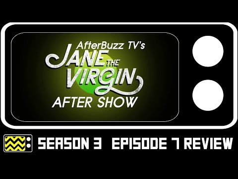 Jane The Virgin Season 3 Episodes 6 & 7 Review & After Show   AfterBuzz TV