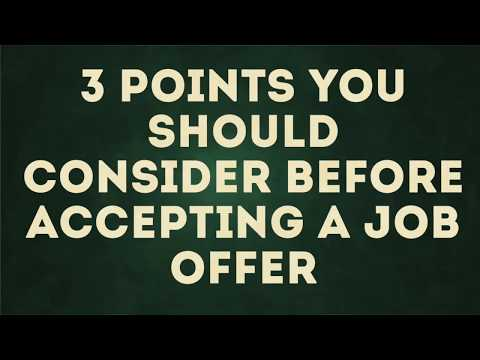 3 Points You Should Consider Before Accepting a Job Offer