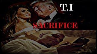 Video T.I will pay the Ultimate Price says TRUMP! (Sacrifice Ritual) MP3, 3GP, MP4, WEBM, AVI, FLV Desember 2018