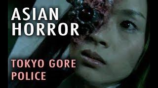 Asian Horror: Tokyo Gore Police (2008)