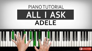 Video Belajar Piano ALL I ASK - Adele | Part I | Belajar Piano Keyboard MP3, 3GP, MP4, WEBM, AVI, FLV Mei 2019