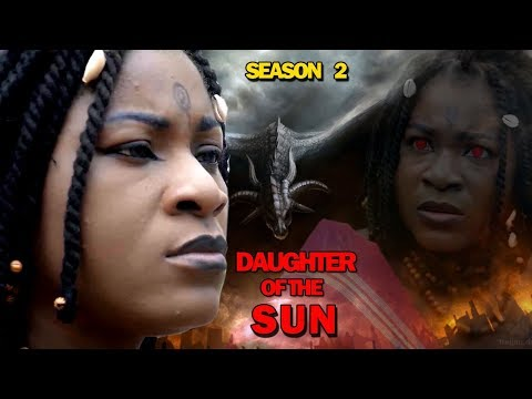 Daughter Of The Sun Season 2 - (new Movie) 2019 Latest Nigerian Nollywood Movie Full Hd