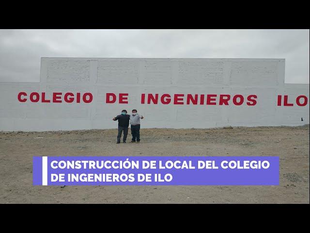 CONSTRUCCIÓN DE LOCAL DEL COLEGIO DE INGENIEROS DE ILO - CIP CDM 2021