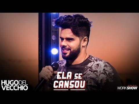 Status de música - Hugo Del Vecchio - Ela Se Cansou (DVD Ao Vivo em Goiânia)