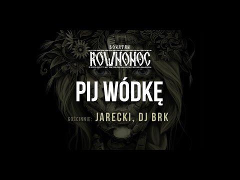 Tekst piosenki Donatan - Pij wódkę  (Jarecki. BRK) po polsku