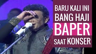 UDAH AH! NGGAK KUAT, Kata Bang RHOMA IRAMA dalam Lagu KERINDUAN