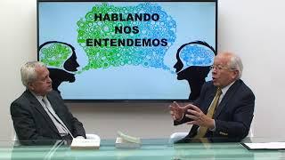 HABLANDO NOS ENTENDEMOS INVITADO DR FRANCISCO PROAÑO ARANDI