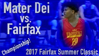 Great game between Mater Dei & Fairfax in the championship of 2017 Fairfax Summer Classic.