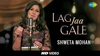 Video Lag Jaa Gale | Cover | Shweta MohanFeat. Stephen | Tribute To Lata Mangeshkars 75th Year I HD Video MP3, 3GP, MP4, WEBM, AVI, FLV Juli 2018