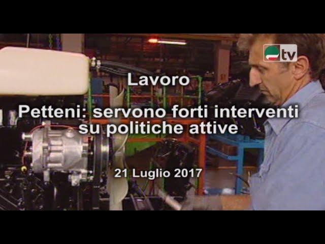 Lavoro  Petteni: servono forti interventi su politiche attive