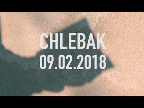 Chlebak [#130] 16.02.2018