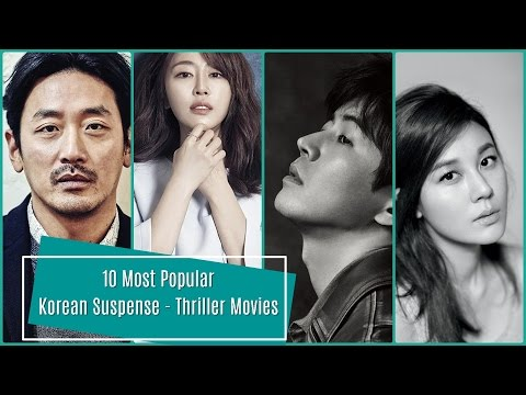 10 Most Popular Korean Suspense - Thriller Movies