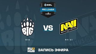 BIG vs Na'Vi - ESL Pro League S6 EU - de_train [ceh9, MintGod]