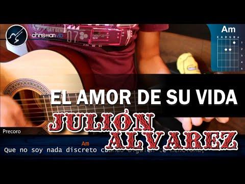 El Amor De Su Vida Julion Alvarez Acordes Christian Vib