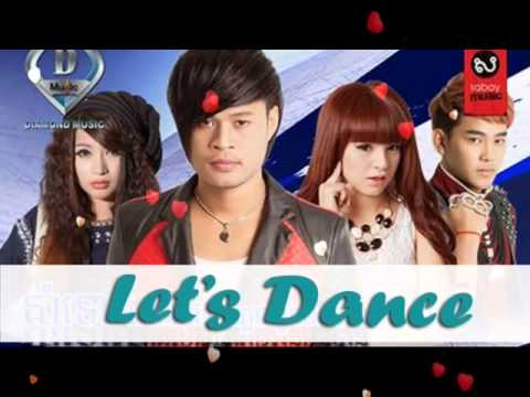Video Let's Dance ► Nuna Khmer song Diamond CD Vol 13 download in MP3, 3GP, MP4, WEBM, AVI, FLV January 2017