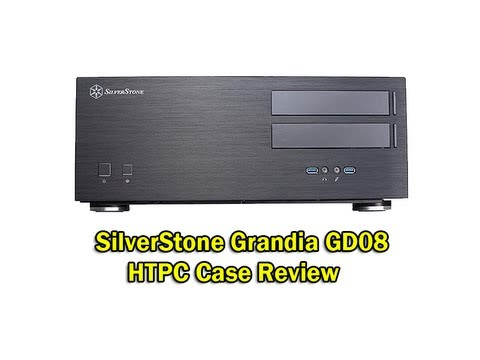 SilverStone Grandia GD08 HTPC Case Review