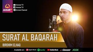 Video Ibrohim Elhaq || Surat Al Baqarah 1 - 76 MP3, 3GP, MP4, WEBM, AVI, FLV Maret 2019