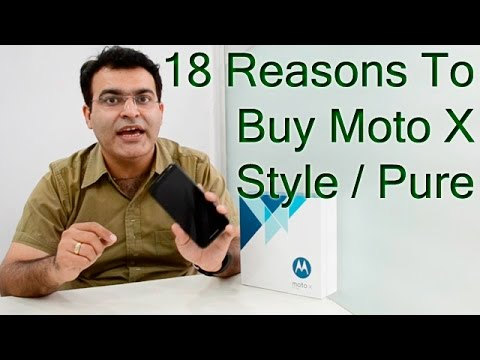 , title : '18 Reasons To Buy Moto X Style/ Pure- Crisp Review'