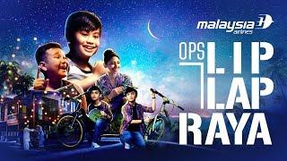 Iklan Raya Malaysia Airlines 2018   Ops Lip Lap Raya