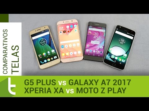 Moto G5 Plus, Galaxy A7 2017, Xperia XA, Moto Z Play  Comparativo de telas do TudoCelular