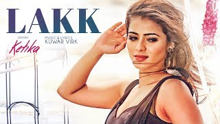 "KETIKA:  Lakk Song (Full Video) Harman Virk |  Kuwar Virk | ""latest punjabi songs 2017"""