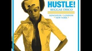 Soul Jazz Records presents Hustle! Reggae Disco Sample Mix