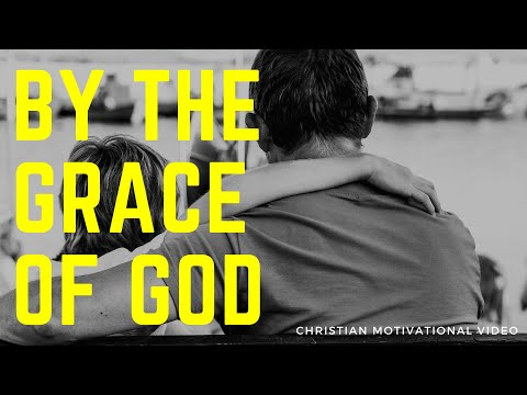 BY THE GRACE OF GOD I CAN DREAM BIG - Christian Motivation for Effective Faith