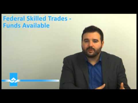 Federal Skilled Trades Funds Available Video