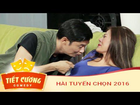 Hài 2016 - Tuyển tập hài Tiết Cương cực hay