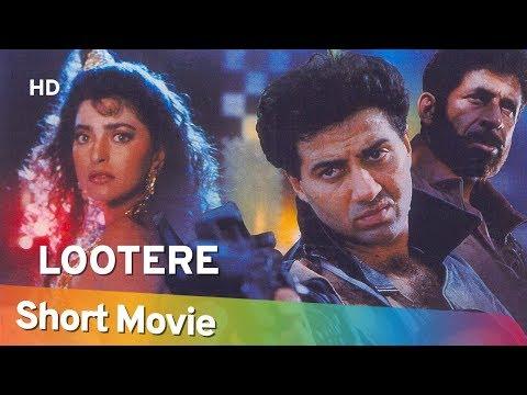 Lootere (HD) | Sunny Deol | Juhi Chawla | Naseeruddin Shah | 90's Hit Movie In 15 Mins