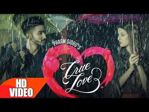 True Lovers ( Full Song ) | Param Sidhu  | Punjabi Love Song | Speed Records