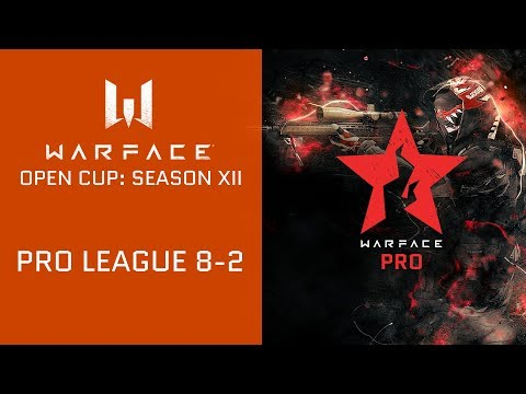 Warface Open Cup: Season XII. Pro League 8-2