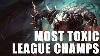 Ten Most Toxic League of Legends Champions