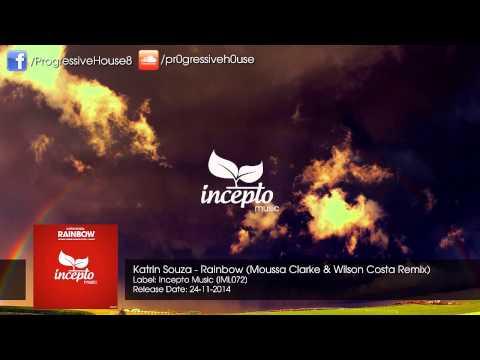 Katrin Souza - Rainbow (Moussa Clarke & Wilson Costa Remix)