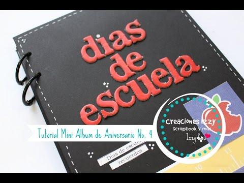 Album de fotos TUTORIAL MINI ALBUM SCRAPBOOK... Concurso 4 de Aniversario * Creaciones Izzy