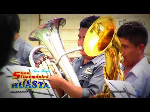 Gran Banda Show Filarmónica Huasta - Pampas Grande