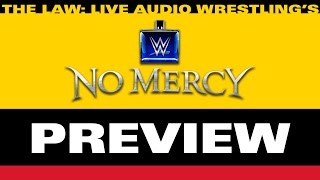 WWE No Mercy 2016 Preview & Predictions w/ John Pollock and Jimmy Korderas
