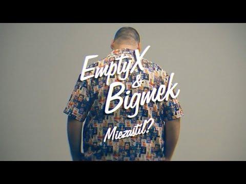 EmptyX & Bigmek - Miezastíl?