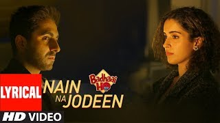 Video Lyrical : Nain Na Jodeen | Badhaai Ho | Ayushmann Khurrana| Sanya Malhotra|Rochak Kohli| Neha Kakkar MP3, 3GP, MP4, WEBM, AVI, FLV April 2019