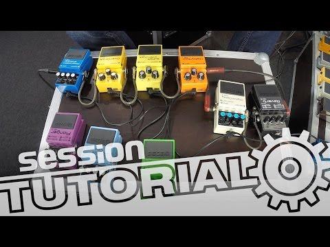 session Tutorial: E-Gitarreneffekte - Welche Typen von Effektpedalen gibt es?
