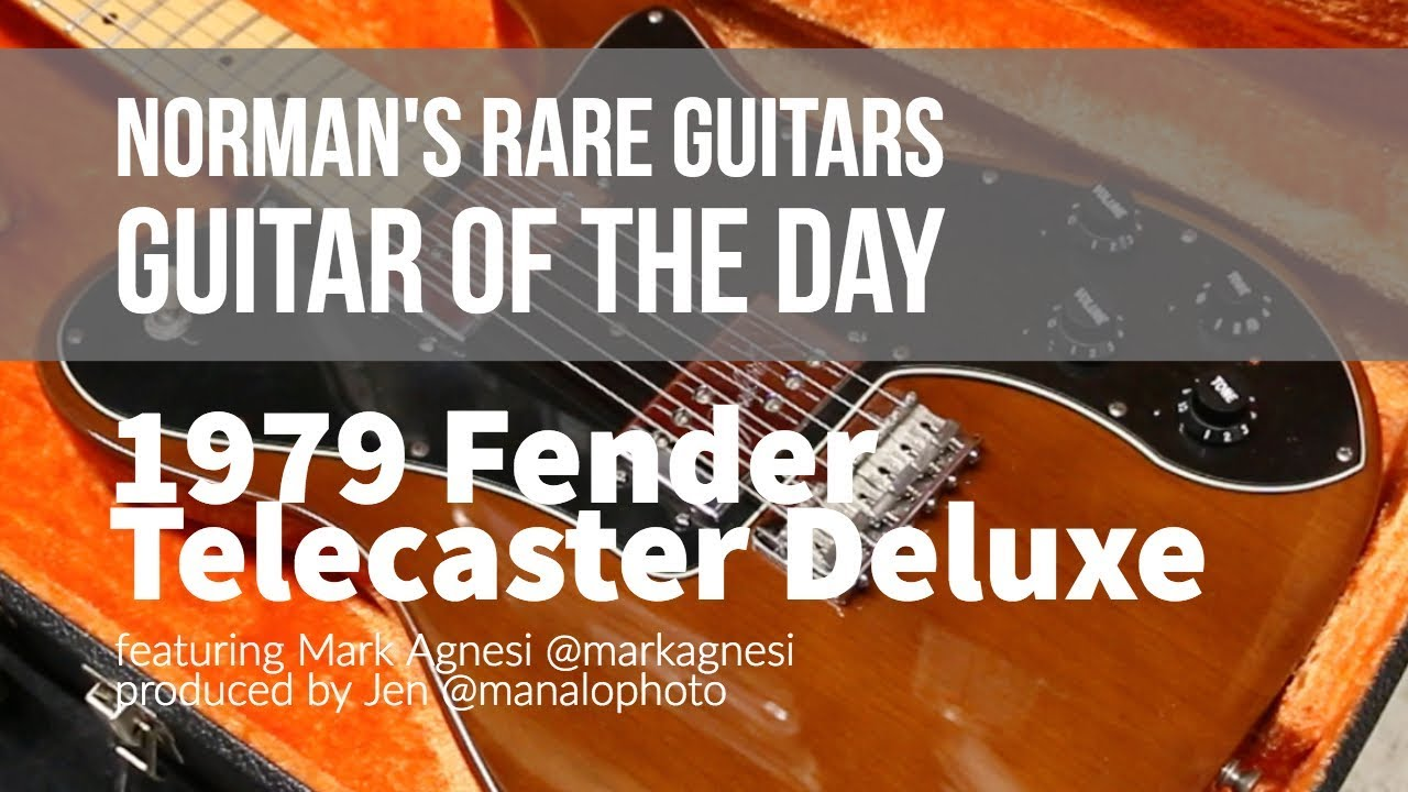 Guitar of the Day: 1979 Fender Telecaster Deluxe | Norman's Rare Guitars
