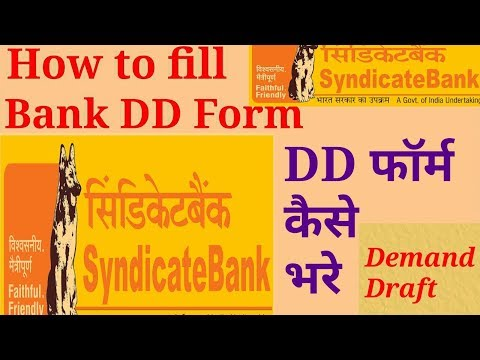 Video How to fill Syndicate Bank DD form: fully explained download in MP3, 3GP, MP4, WEBM, AVI, FLV January 2017