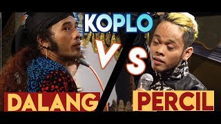 Video PERCIL VS DALANG KOPLO MP3, 3GP, MP4, WEBM, AVI, FLV Oktober 2018