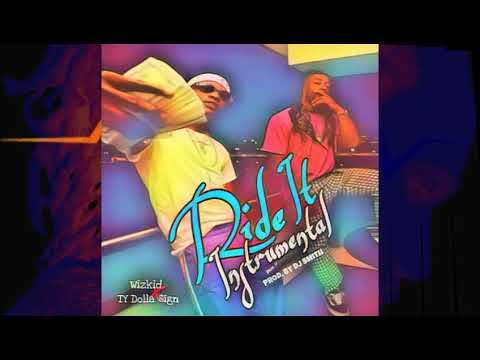 "*FREE* ""Wizkid x TY Dolla $ign - Ride It (Instrumental)"""