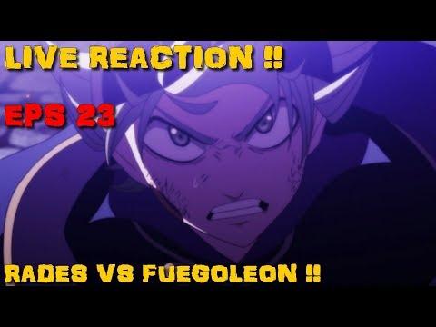BLACK CLOVER EPISODE 23: RADES VS FUEGOLEON !! LIVE REACTION !