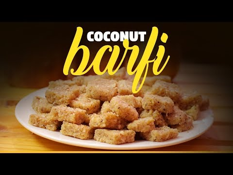 (Barfi Recipe | Homemade Coconut Barfi | Yummy Nepali Kitchen - Duration: 4 minutes, 43 seconds.)