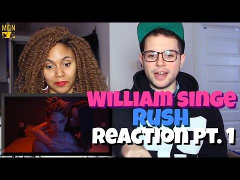 William Singe - Rush Reaction Pt.1